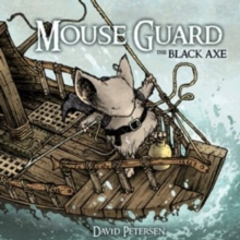 Mouse Guard : Black Axe, Hardback Book