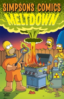 Simpsons Comics : Meltdown, Paperback Book