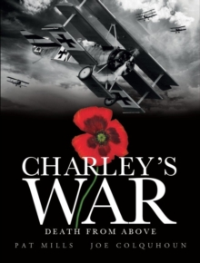 Charley's War (Vol. 9) - Death from Above, Hardback Book