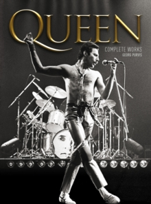 Queen : The Complete Works, Paperback Book