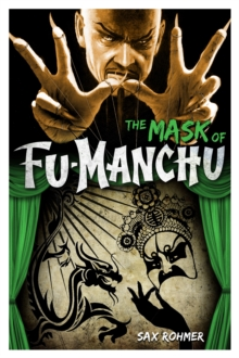 Fu-Manchu: The Mask of Fu-Manchu, Paperback / softback Book