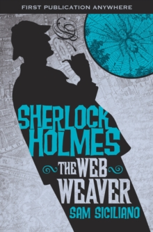 The The Further Adventures of Sherlock Holmes : Further Adv S. Holmes, The Web Weaver Web Weaver, Paperback Book