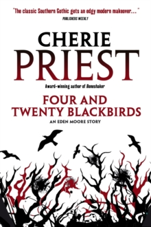 Four and Twenty Blackbirds : An Eden Moore Story, Paperback / softback Book