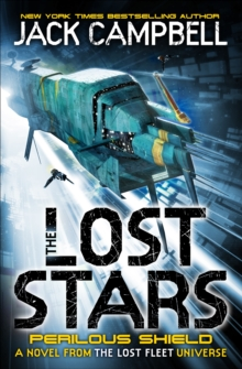 The Lost Stars - Perilous Shield (Book 2) : A Novel from the Lost Fleet Universe, Paperback Book