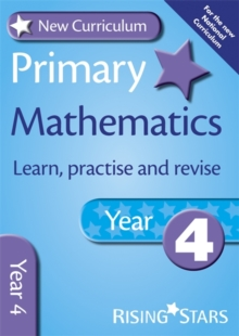 New Curriculum Primary Maths Learn, Practise and Revise Year 4, Paperback Book