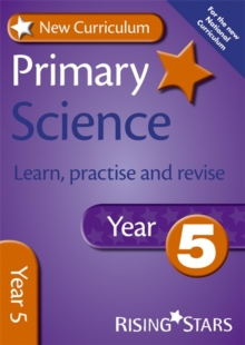New Curriculum Primary Science Learn, Practise and Revise Year 5, Paperback Book