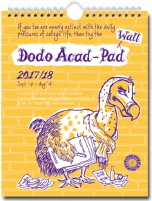 Dodo Wall Acad-Pad 2017-2018 Mid Year Calendar, Academic Year, Week to View : A Mid-Year Diary-Doodle-Memo-Message-Engagement-Calendar-Organiser-Planner for Students, Teachers and Scholars, Calendar Book