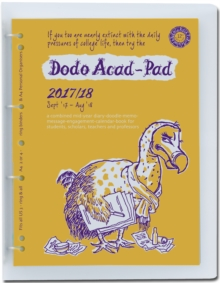 Dodo ACAD-PAD A4 Diary 2017-2018 Mid Year / Academic Year, Week to View c/w Binder : A Combined Doodle-Memo-Message-Engagement-Calendar-Organiser-Planner for Students and Teachers, Diary Book