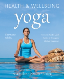Yoga : Relaxation, Health, Fitness, Paperback Book