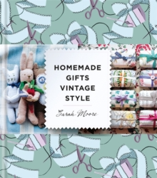 Homemade Gifts Vintage Style, Hardback Book