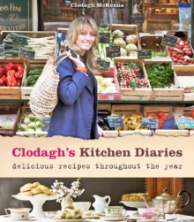 Clodagh's Kitchen Diaries, Hardback Book