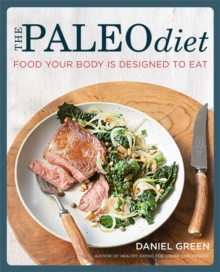 The Paleo Diet: Food your body is designed to eat, Paperback Book