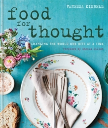 Food for Thought: Changing the world one bite at a time, Hardback Book