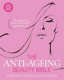 The Anti-Ageing Beauty Bible, Paperback / softback Book