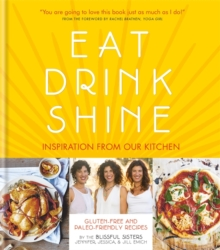 Eat Drink Shine, Hardback Book