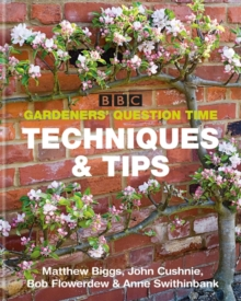 BBC Gardeners' Question Time Techniques and Tips, Paperback / softback Book