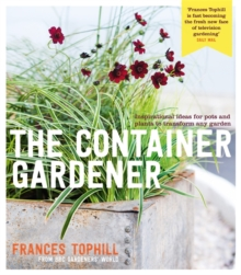 The Container Gardener, Paperback Book