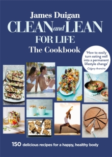Clean and Lean for Life: The Cookbook, Paperback Book