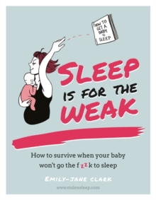 Sleep is for the Weak, Hardback Book