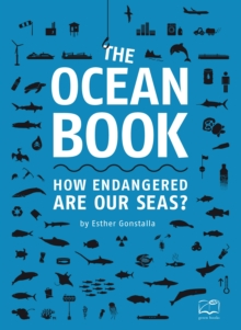The Ocean Book : How endangered are our seas?, Paperback / softback Book