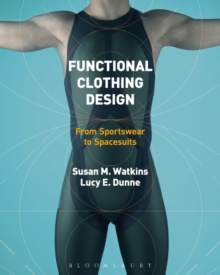 Functional Clothing Design : From Sportswear to Spacesuits, Hardback Book