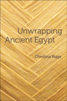 Unwrapping Ancient Egypt, Paperback Book