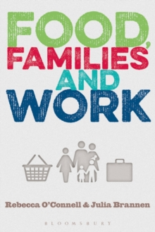 Food, Families and Work, Paperback / softback Book