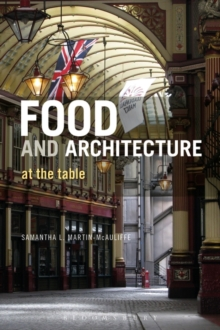 Food and Architecture : At The Table, Paperback / softback Book