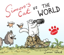 Simon's Cat vs. the World!, Hardback Book