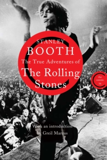 The True Adventures of the Rolling Stones, Paperback Book
