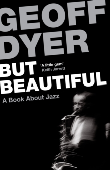 But Beautiful : A Book About Jazz, Paperback / softback Book