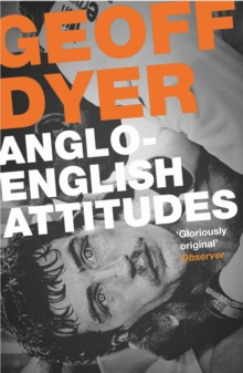 Anglo-English Attitudes, Paperback / softback Book