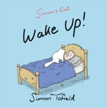 Wake Up! : A Simon's Cat Book, Paperback Book