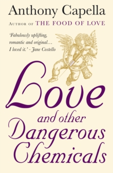 Love and Other Dangerous Chemicals, Paperback Book