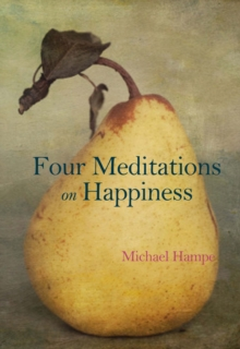 Four Meditations on Happiness, Hardback Book