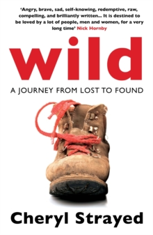 Wild : A Journey from Lost to Found, Paperback / softback Book