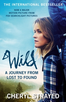 Wild : A Journey from Lost to Found, EPUB eBook