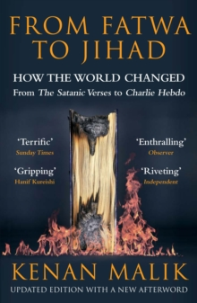 From Fatwa to Jihad : How the World Changed: The Satanic Verses to Charlie Hebdo, EPUB eBook
