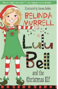 Lulu Bell and the Christmas Elf, Paperback / softback Book