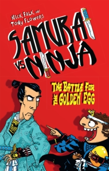 Samurai vs Ninja 1 : The Battle for the Golden Egg, Paperback / softback Book