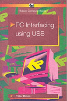 PC Interfacing Using USB, Paperback Book