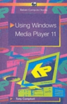 Using Windows Media Player 11, Paperback Book
