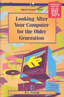 Looking After Your Computer for the Older Generation, Paperback Book
