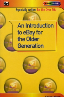 An Introduction to e-bay for the Older Generation, Paperback Book