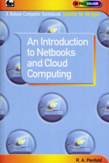 An Introduction to Netbooks and Cloud Computing, Paperback Book