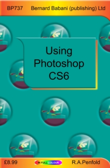 Using Photoshop CS6, Paperback Book