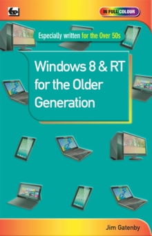 Windows 8 & RT for the Older Generation, Paperback Book