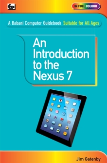 An Introduction to the Nexus 7, Paperback Book
