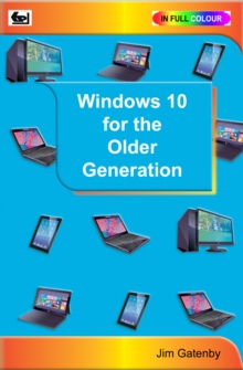 Windows 10 for the Older Generation, Paperback Book