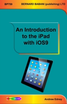 An Introduction to the iPad with iOS9, Paperback Book